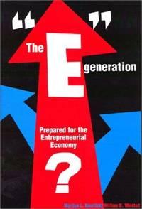 The E Generation: Prepared for the Entrepreneurial Economy?