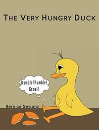 THE VERY HUNGRY DUCK