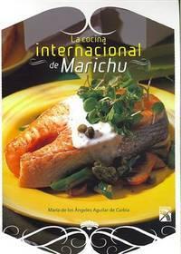 La cocina internacional de Marichu/ The International Cuisine of Marichu (Spanish Edition)