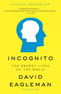 image of Incognito: The Secret Lives of the Brain