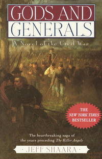 Gods and Generals by  Jeff Shaara - Hardcover - Third printing - 1996 - from Inklings Bookshop and Biblio.com