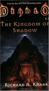 Kingdom of Shadow (Diablo, Book 3)