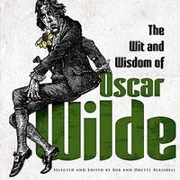 image of The Wit and Wisdom of Oscar Wilde