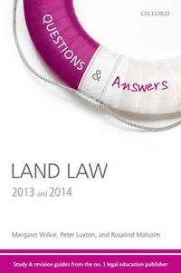 Q & A Revision Guide Land Law 2013 and 2014 (Law Questions & Answers)