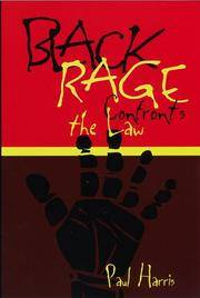 BLACK RAGE CONFRONTS THE LAW by HARRIS - Paperback - from BookVistas and Biblio.com