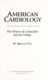 W. Bruce Fye (Hardcover, 1996)