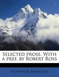 image of Selected prose. With a pref. by Robert Ross