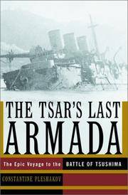 image of The Tsar's Last Armada: The Epic Journey to the Battle of Tsushima