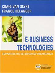 E-Business Technologies: Supporting the Net-Enhanced Organization (The Wiley Series on...