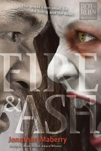 Fire & Ash: Rot & Ruin Book Four