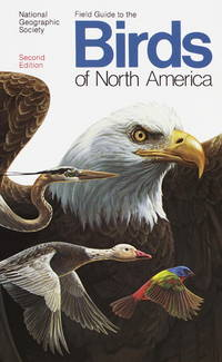 Field Guide To the Birds Of North America, Second Edition