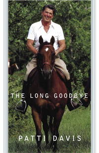 The Long Goodbye by  Patti Davis - First Edition - 2004 - from Book Nook (SKU: 9472)