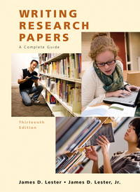 Writing Research Papers: A Complete Guide, 13th Edition by  Jr James D. Lester; James D. Lester - Paperback - 2009-01-07 - from Universal Textbook (SKU: SKU0035591)