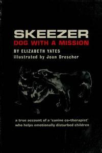 Skeezer: Dog with a Mission