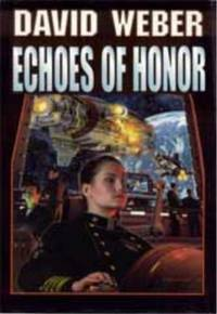 Echoes of Honor (Honor Harrington # 8)