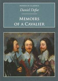 Memoirs of a Cavalier  A Military Journal of the Wars in Germany and the  Wars in England