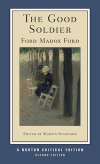 image of The Good Soldier (Second Edition)  (Norton Critical Editions)