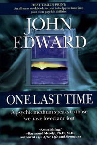 One Last Time by John Edward - Paperback - 1999 - from Endless Shores Books and Biblio.com