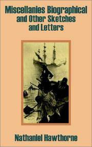 image of Miscellanies Biographical and Other Sketches and Letters