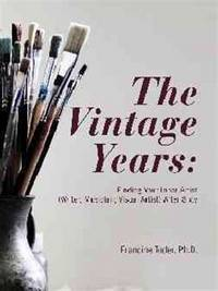 The Vintage Years: Finding Your Inner Artist