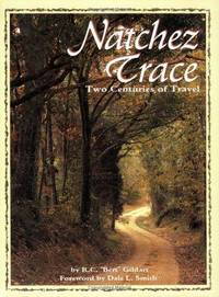 Natchez Trace: Two Centuries of Travel