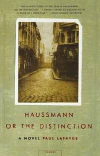 Haussmann, or the Distinction:   A Novel