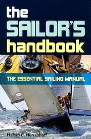 The Sailor's Handbook: The Essential Sailing Manual Halsey C Herreshoff