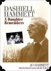 Dashiell Hammett a Daughter Remembers