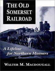 The Old Somerset Road: A Lifeline for Northern Mainers