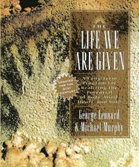 The Life We Are Given