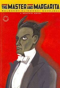 image of The Master and Margarita: A Graphic Novel: 0 (Eye Classics): A Graphic Novel: 0 (Eye Classics)