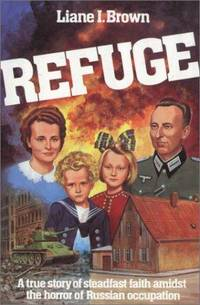Refuge by  Liane I Brown - Paperback - 1987 - from Cartway Books and Biblio.com