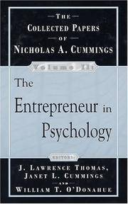 The Collected Papers of Nicholas A.Cummings. Volume II: The Entrepreneur in Psychology