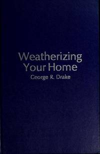 Weatherizing Your Home