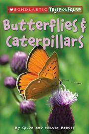 image of Butterflies And Caterpillars (Scholastic True Or False)