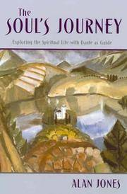 The Soul's Journey: Exploring the Spiritual Life with Dante as Guide by Alan Jones - Paperback - 2001 - from Fireside Bookshop and Biblio.com