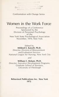 WOMEN IN THE WORK FORCE (CONFRONTATION WITH CHANGE SERIES)