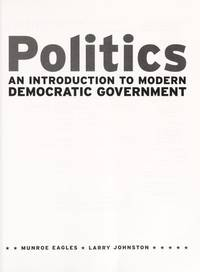 Politics: An Introduction to Democratic Government