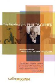 The Making of a Philosopher:  My Journey through Twentieth-Century  Philosophy by  Colin McGinn - First Edition; First Printing - 2002 - from B-Line Books and Biblio.co.uk