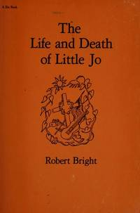 The Life and Death Of Little Jo