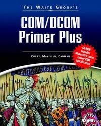 Waite Group's COM/DCOM Primer Plus