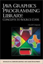 JAVA Graphics Programming Library: Concepts To Source Code (ADVANCES IN COMPUTER GRAPHICS AND...
