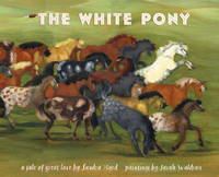The White Pony: A Tale of Great Love
