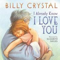 I Already Know I Love You Crystal, Billy and Sayles, Elizabeth