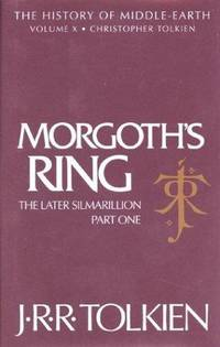 image of Morgoth's Ring: The Later Silmarillion, Part One: The Legends of Aman (The History of Middle-Earth, Vol. 10)