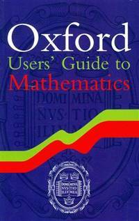 image of OXFORD USERS' GUIDE TO MATHEMATICS