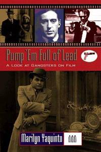 Filmmakers Series: Pump 'em Full of Lead! (Twayne's Filmmakers Series)
