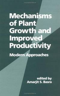 Mechanisms Of Plant Growth And Improved Productivity : Modern Approaches
