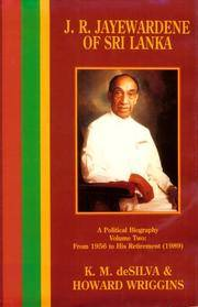 J.R. Jayewardene of Sri Lanka: A Political Biography/from 1956 to His Retirement