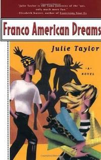 Franco American Dreams